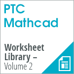 PTC Mathcad Worksheet Library – Volume 2